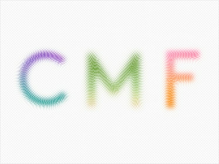 CMF DESIGN EXHIBITION