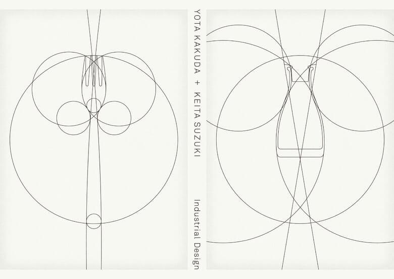 """「YOTA KAKUDA+KEITA SUZUKI """"Industrial Design"""""""
