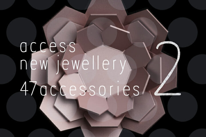 創意工夫を持った47都道府県のアクセサリーを紹介、「47 accessories 2」が12月8日から開催