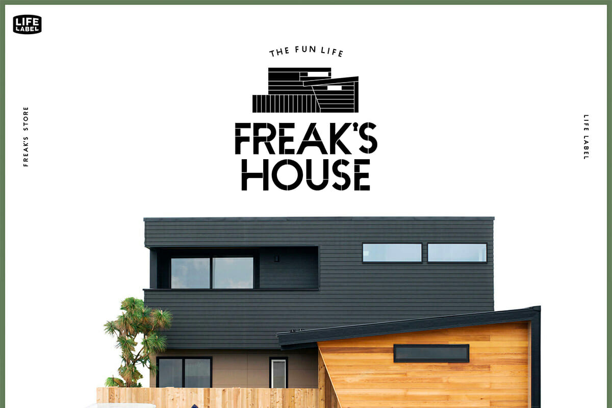 LIFE LABEL×FREAK'S STORE「FREAK'S HOUSE」
