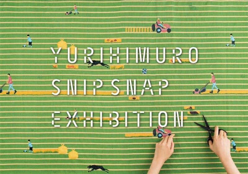 氷室友里とファミリアの初コラボ企画、「YURIHIMURO SNIP SNAP EXHIBITION」が銀座本店イベントスペース・CUBiEで7月8日まで開催