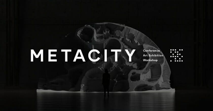 「ありえる都市」の形を探求するリサーチプロジェクト『METACITY』が1月18日・19日に開催
